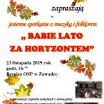 """Zaproszenie - """"Babie Lato za Horyzontem"""" w Zawadce"""