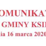 Komunikat Wójta Gminy Księżpol z dnia 16.03.2020